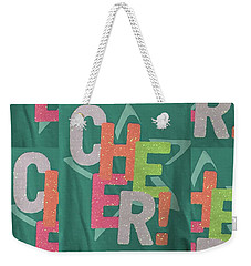 Weekender Tote Bag featuring the photograph Cheers Cheerful Text See On Tshirts Pillows Curtains Towels Duvet Covers Phones Christmas Holidays  by Navin Joshi