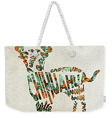 Weekender Tote Bag featuring the painting Chihuahua Watercolor Painting / Typographic Art by Ayse and Deniz