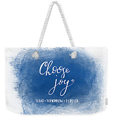 Choose Joy Weekender Tote Bag
