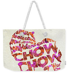 Weekender Tote Bag featuring the painting Chow Chow Watercolor Painting / Typographic Art by Ayse and Deniz