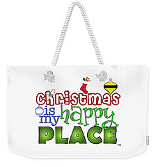 Christmas Is My Happy Place Weekender Tote Bag