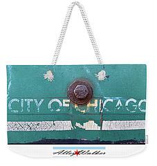 City Of Chi 1 Weekender Tote Bag