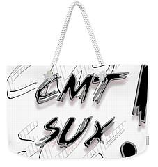 Cmt Sux Weekender Tote Bag