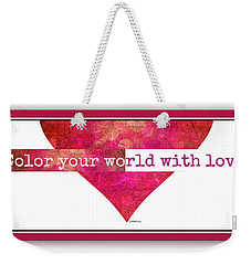 Color Your World 2 Weekender Tote Bag