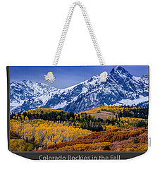 Colorado Rockies In The Fall - Ridgway Weekender Tote Bag by Gary Whitton