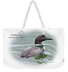 Weekender Tote Bag featuring the photograph Common Loon Tidal Falls Maine by Debbie Stahre
