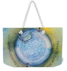 Courage To Lose Sight Of The Shore Orb Mini World Weekender Tote Bag