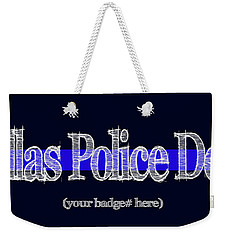 Dallas Police Dept. W Badge No. Weekender Tote Bag