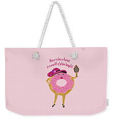 Dare To Be A Donut Weekender Tote Bag