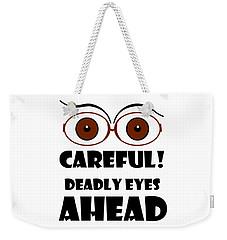 Deadly Eyes Weekender Tote Bag