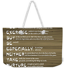 Desiderata 17 Weekender Tote Bag