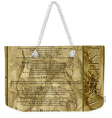 Desiderata #8 Weekender Tote Bag