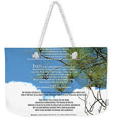 Desiderata Poem Over Sky With Clouds And Tree Branches Weekender Tote Bag