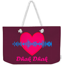 Dhak Dhak Weekender Tote Bag