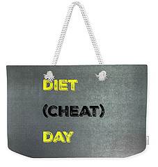 Diet Day? #1 Weekender Tote Bag