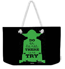 Do Or Do Not There Is No Try. - Yoda Movie Minimalist Quotes Poster Weekender Tote Bag