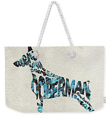 Weekender Tote Bag featuring the painting Doberman Pinscher Watercolor Painting / Typographic Art by Ayse and Deniz