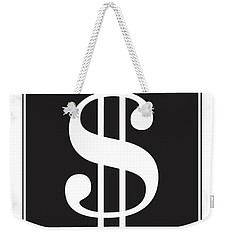 Dollar Sign - Poster Weekender Tote Bag