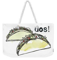Dos Tacos- Art By Linda Woods Weekender Tote Bag