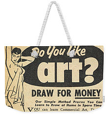 Weekender Tote Bag featuring the digital art Draw For Money by Reinvintaged