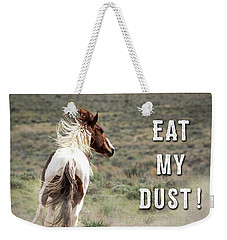 Weekender Tote Bag featuring the photograph Eat My Dust - Collage by Nadja Rider