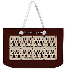 Eight Maids A Milking Weekender Tote Bag