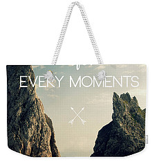 Enjoy Life Every Momens Weekender Tote Bag