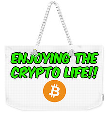 Enjoy The Crypto Life #2 Weekender Tote Bag