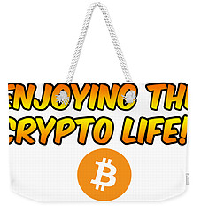 Enjoying The Crypto Life#1 Weekender Tote Bag