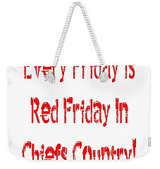 Weekender Tote Bag featuring the digital art Every Friday Is Red Friday In Chiefs Country 1 by Andee Design