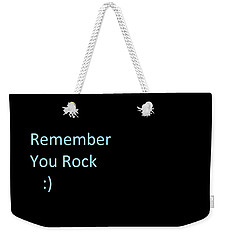 Weekender Tote Bag featuring the photograph Everyday Remember This by Aaron Martens
