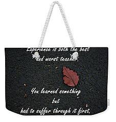 Experience Weekender Tote Bag by John Rossman