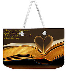 Faith. Hope. Love. Weekender Tote Bag