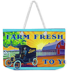 Farm Fresh To You  Weekender Tote Bag