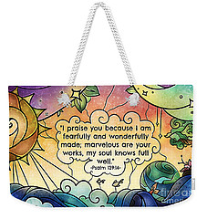 Fearfully And Wonderfully Made Weekender Tote Bag