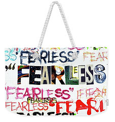 Weekender Tote Bag featuring the mixed media Fearless by Carolyn Weltman