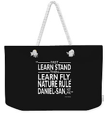 First Learn Stand Weekender Tote Bag