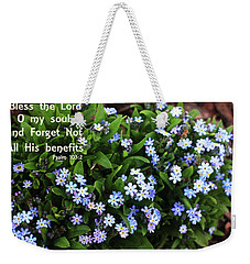 Forget Not All His Benefits Weekender Tote Bag by Trina Ansel