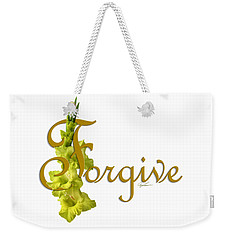 Forgive Weekender Tote Bag by Ann Lauwers