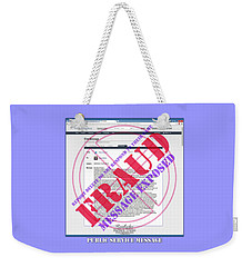 Weekender Tote Bag featuring the digital art Fraud Email Exposed by Barbara Tristan