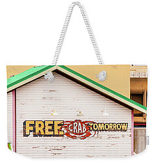 Weekender Tote Bag featuring the photograph Free Crabs Tomorrow by Art Block Collections
