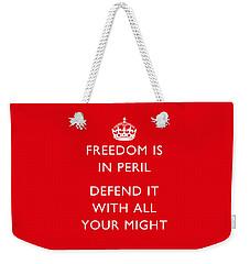 Freedom Is In Peril -- Ww2 Propaganda  Weekender Tote Bag