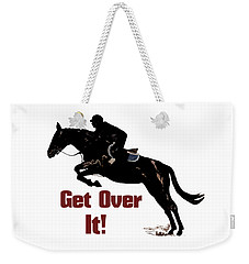 Get Over It Horse Jumper Weekender Tote Bag by Patricia Barmatz