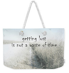 Getting Lost Quote On Country Road Weekender Tote Bag