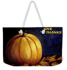 Give Thanks Autumn Painting Weekender Tote Bag by Annie Zeno