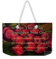 Give Thanks For Abundance From God Weekender Tote Bag