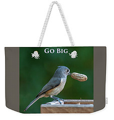 Go Big Weekender Tote Bag