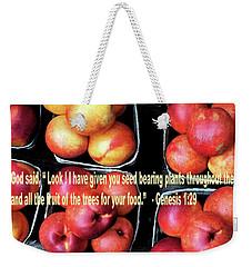 God Gives Fruit For Food Weekender Tote Bag
