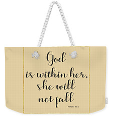God Is Within Her She Will Not Fall Bible Quote Weekender Tote Bag by Georgeta Blanaru
