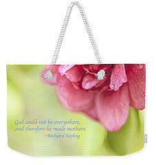 God Made Mothers Quote Weekender Tote Bag by Marianne Campolongo